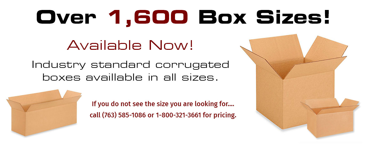 Over 1600 corrugated box sizes available.