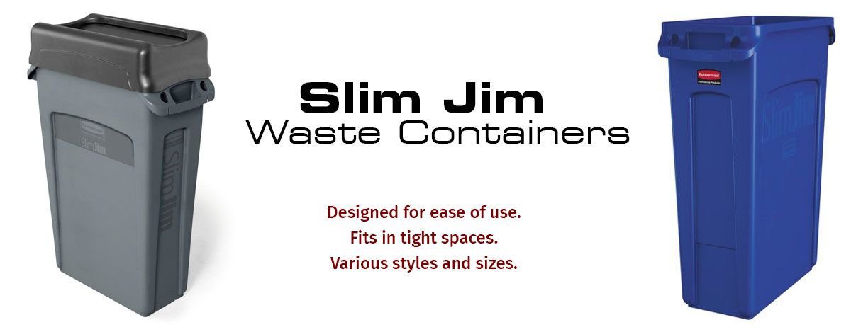 Slim Jim Trash Containers